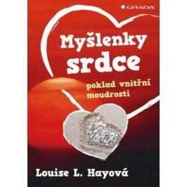 Hay Louise L.: Myšlenky srdce - poklad vnitřní moudrost