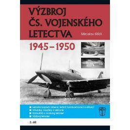 Irra Miroslav: Výzbroj československého vojenského letectva 1945-1950 - 2.díl