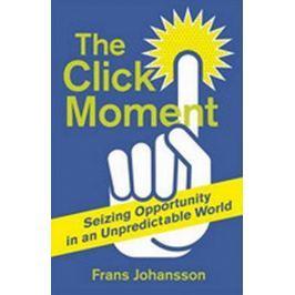 Johansson Franz: The Click Moment Světová současná