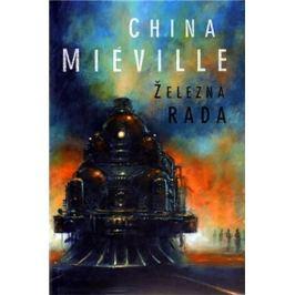 Miéville China: Železná Rada