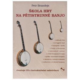 KN Škola hry na pětistrunné banjo - Petr Brandejs Škola hry na banjo