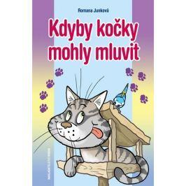 Junková Romana: Kdyby kočky mohly mluvit