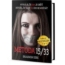 Kirk Shannon: Metoda 15/33