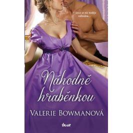Bowmanová Valerie: Náhodně hraběnkou