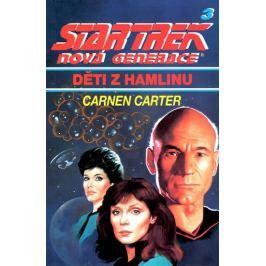 Carter Carmen: Star Trek: Nová generace 3: Děti z Hamlinu