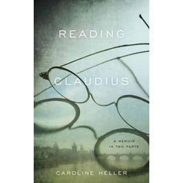 Heller Caroline: Reading Claudius