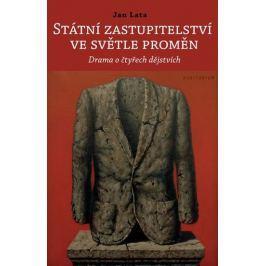 Lata Jan: Státní zastupitelství ve světle proměn - Drama o čtyřech dějstvích