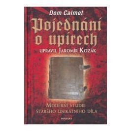 Calmet Dom: Pojednání o upírech - Moderní studie starého unikatního díla