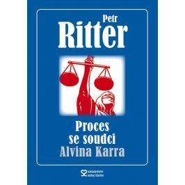 Ritter Petr: Proces se soudci Alvina Karra