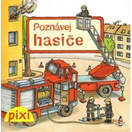 Poznávej hasiče Naučná literatura do 10 let