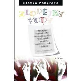 Poberová Slávka: Zlodějky vody - 3. vydání