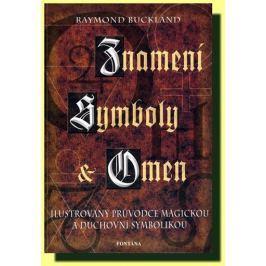Buckland Raymond: Znamení symboly a omen