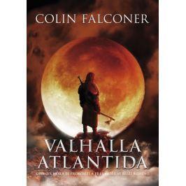 Falconer Colin: Valhalla Atlantida