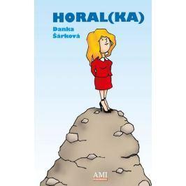 Šárková Danka: Horal(ka)