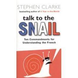 Clarke Stephen: Talk to the Snail