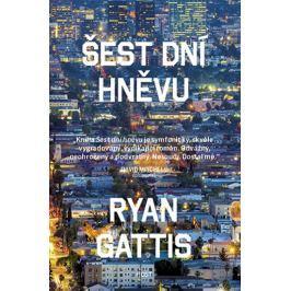 Gattis Ryan: Šest dní hněvu