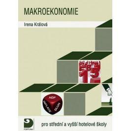 Králová Irena: Makroekonomie a hospodářská politika státu pro střední a vyšší  hotelové školy