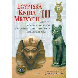 Kozák Jaromír: Egyptská kniha mrtvých III.