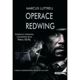 Luttrell Marcus: Operace Redwing - Svědectví účastníka neúspěšné bojové akce Navy SEAL