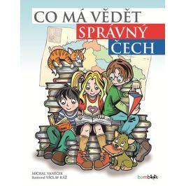 Vaněček Michal: Co má vědět správný Čech