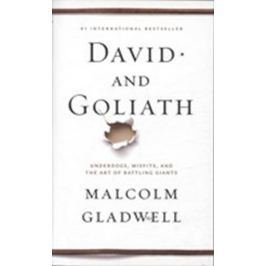 Gladwell Malcolm: David and Goliath