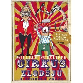 Sutcliffe William: Cirkus zlodějů a tombola zkázy
