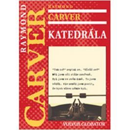 Carver Raymond: Katedrála