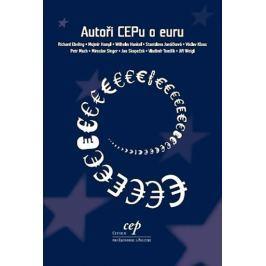 Ebeling a kolektiv Richard: Autoři CEPu o euru