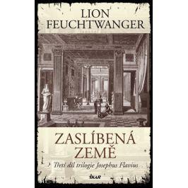 Feuchtwanger Lion: Zaslíbená země - 3. díl