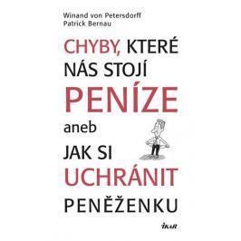 Petersdorff Winand von, Bernau Patrick: Chyby, které nás stojí peníze aneb Jak si uchránit peněženku