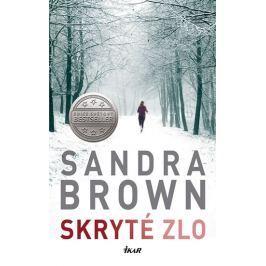 Brown Sandra: Skryté zlo
