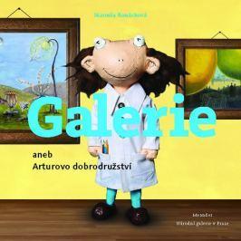 Konárková Marcela: Galerie aneb Arturovo dobrodružství