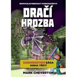 Cheverton Mark: Dračí hrozba (Gameknight999 sága 3)