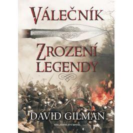 Gilman David: Válečník - Zrození legendy