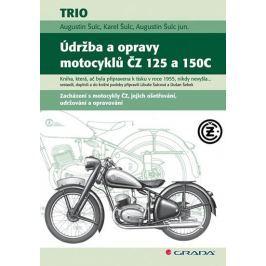 Šulc Augustin, Šulc Karel: Údržba a opravy motocyklů ČZ 125 a 150C