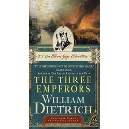 Dietrich William: The Three Emperors