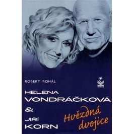 Rohál Robert: Helena Vondráčková a Jiří Korn