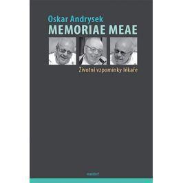 Andrysek Oskar: Memoriae Meae - Životní vzpomínky lékaře