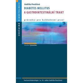 Perušičová Jindřiška: Diabetes mellitus a gastrointestinální trakt