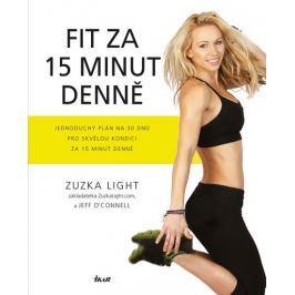 Light Zuzka, O´Connell Jeff: Fit za 15 minut denně