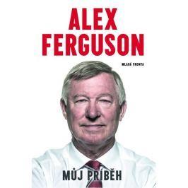 Ferguson Alex: Alex Ferguson - Můj příběh