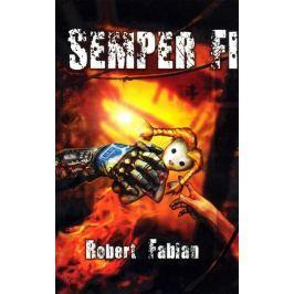 Fabian Robert: Semper fi