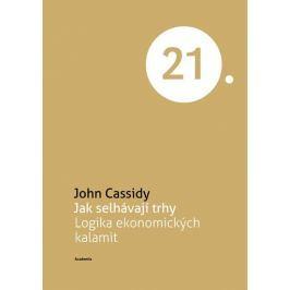 Cassidy John: Jak selhávají trhy