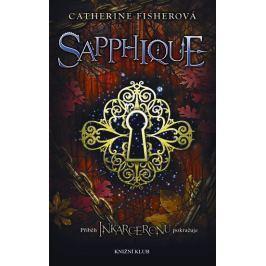 Fisherová Catherine: Sapphique 2. díl