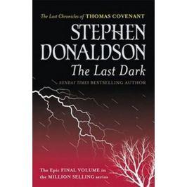 Donaldson Stephen R.: The Last Dark