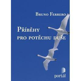 Ferrero Bruno: Příběhy pro potěchu duše