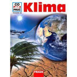 Klima - Co,Jak,Proč? - svazek 55 Naučná literatura do 10 let