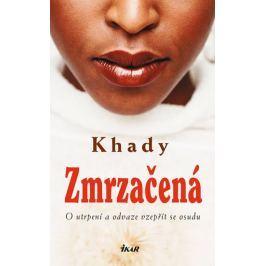 Khady: Zmrzačená - O utrpení a odvaze vzepřít se osudu Biografie