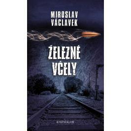 Václavek Miroslav: Železné včely Česká současná