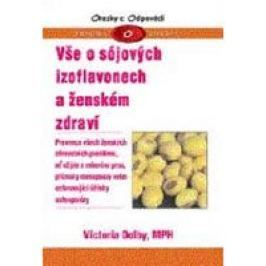 Dolby Victoria: Vše o sójových izoflavonech a ženském zdraví Zdraví, medicína